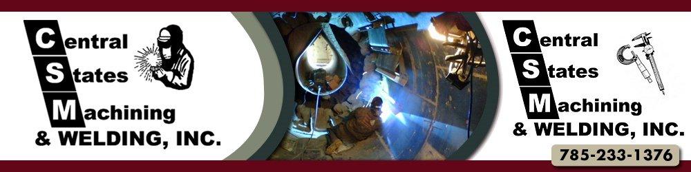 Welder, Machine Shops - Topeka, KS - Central States Machining & Welding, Inc.