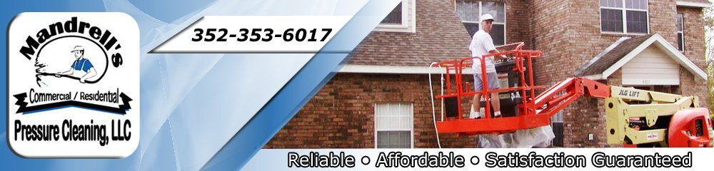 Pressure Washing | Pressure Cleaning Gainesville, FL - Mandrell's Pressure Cleaning, LLC.