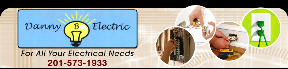 Electrical Supplies and Repair Services - Park Ridge, NJ - Danny B Electric Inc.