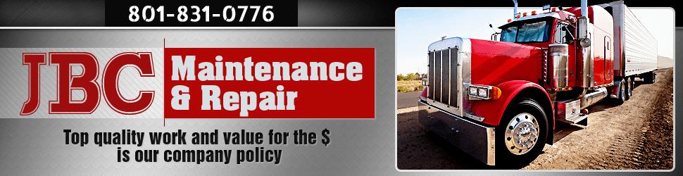 Fleet Vehicle and Heavy Equipment Service - JBC Maintenance & Repair - Salt Lake City, UT