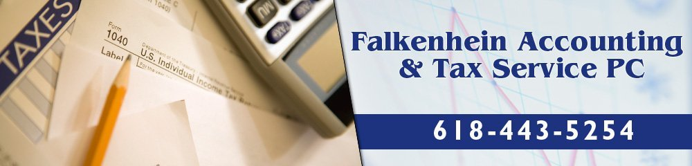 Accounting - Falkenhein Accounting & Tax Service PC - Sparta and Red Bud, IL