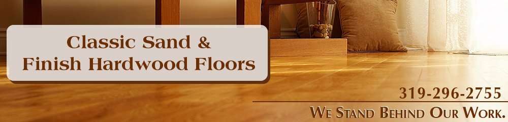 Floor Services Waterloo, IA Classic Sand And Finish Hardwood Floors