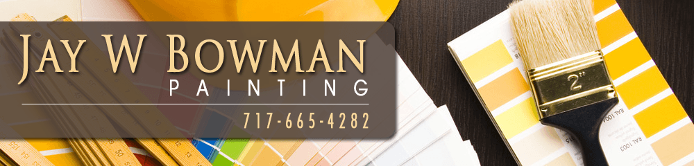 Painting Company - Manheim, PA - Jay W Bowman Painting