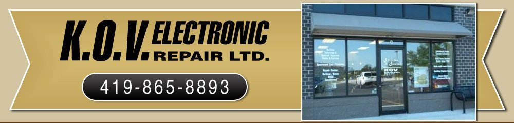Electronics Repair - Maumee, OH - K.O.V. Electronic Repair Ltd.