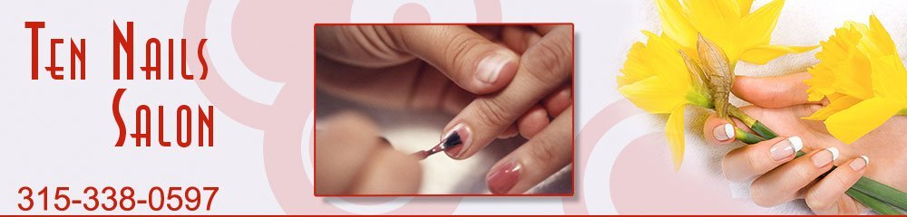 Nail Care - Rome, NY - Ten Nails Salon
