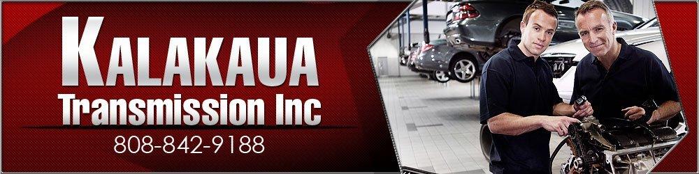 Auto Transmissions - Honolulu, HI - Kalakaua Transmission Inc