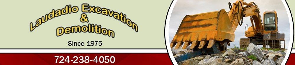 Demolition Contractor - Ligonier, PA - Laudadio Excavation & Demolition