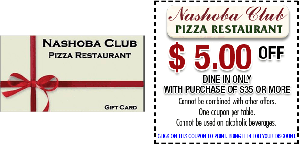 Nashoba Club Pizza Restaurant Coupons – Ayer, MA