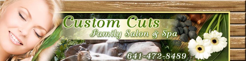 Beauty Salons Fairfield, IA  - Custom Cuts Family Salon & Spa