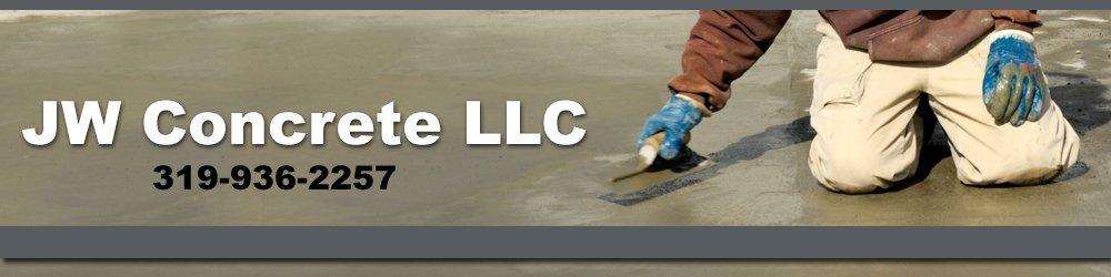 Concrete Contractor - Iowa City, IA - JW Concrete LLC