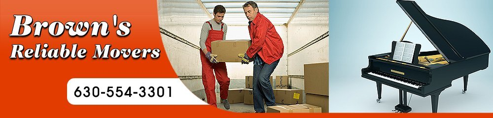 Moving Company - Oswego, IL - Brown's Reliable Movers