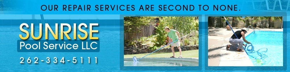 Swimming Pool Repair And Maintenance - Milwaukee, WI - Sunrise Pool Service LLC