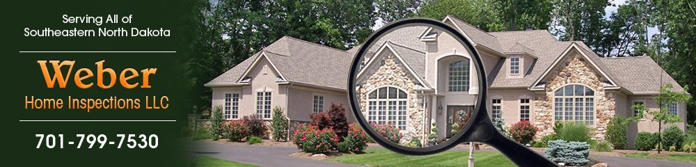 Home Inspection Fargo, ND - Weber Home Inspections LLC