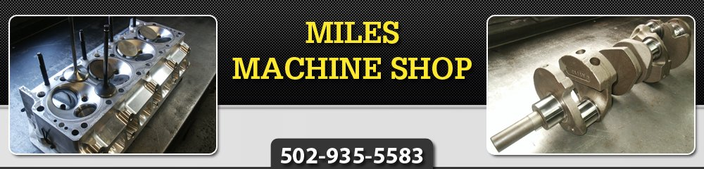 Auto Machine Shop - Louisville, KY - Miles Machine Shop
