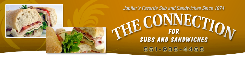 Sandwich Delivery Jupiter, FL - Connection For Subs & Sandwiches