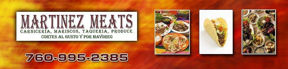Mexican Restaurant - Hesperia, CA - Martinez Meats