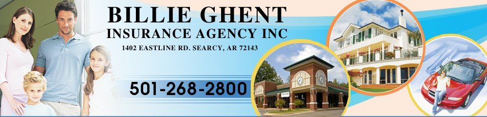 Insurance Searcy, AR - Billie Ghent Insurance Agency Inc
