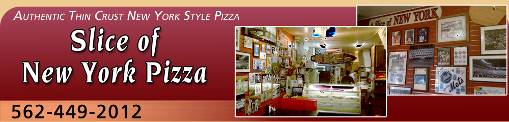 Pizza Restaurant Seal Beach, CA  - Slice of New York Pizza