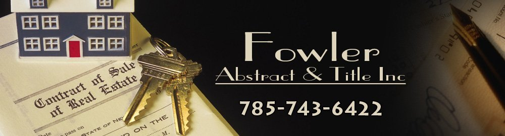 Abstracters - Wakeeney, KS - Fowler Abstract & Title Inc