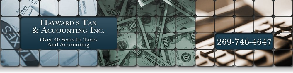 Tax Preparation Services - Climax, MI - Hayward's Tax And Accounting Inc.