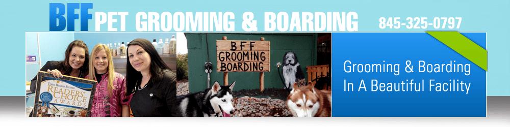 Pet Grooming Center - Monroe, NY - BFF Pet Grooming & Boarding