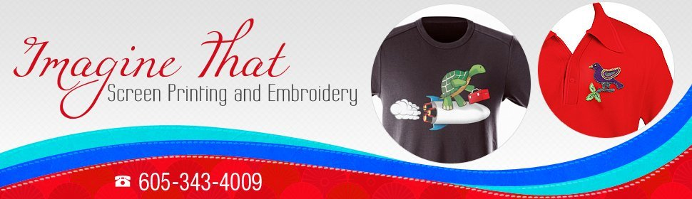 Screen Printing and Embroidery - Imagine That Screen Printing and Embroidery  - Rapid City,  SD