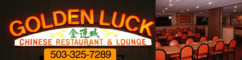 Chinese Restaurant - Astoria, OR - Golden Luck Chinese Restaurant & Lounge