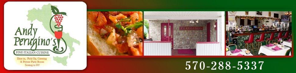 Italian American Food - Luzerne, PA  - Andy Perugino's