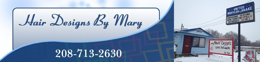 Hair Salon - Caldwell, ID - Hair Designs By Mary
