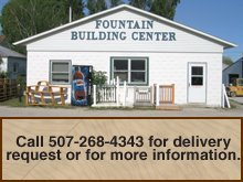 Building Materials - Fountain, MN - Fountain Building Center Inc - fountain building center store front - Call 507-268-4343 for delivery request or for more information.
