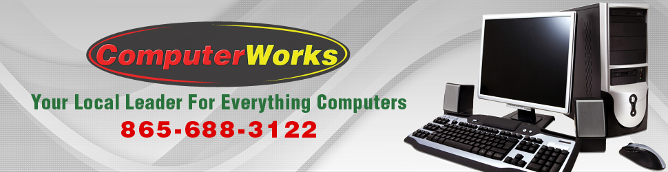 Computers - ComputerWorks - Knoxville, TN