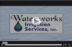 Waterworks Irrigation Services, Inc. Video