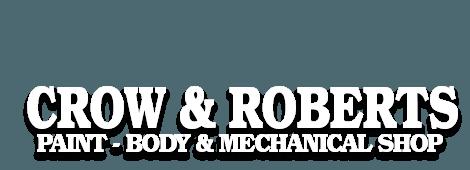 Crow & Roberts Paint - Body & Mechanical Shop
