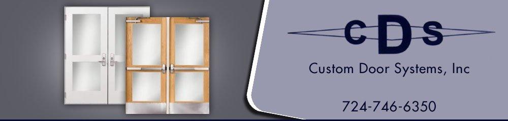 Custom Doors - Pittsburgh, PA - Custom Door Systems, Inc