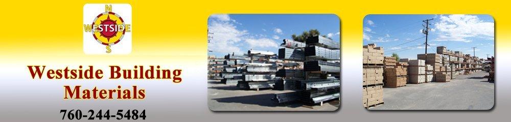 Westside Building Materials - Hesperia, CA