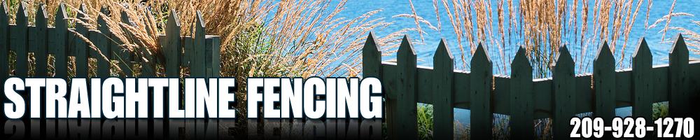 Sonora, CA - Straightline Fencing