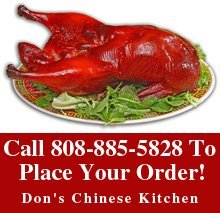 Chinese Restaurant - Kamuela, HI - Don's Chinese Kitchen -  Call 808-885-5828 To Place your Order!