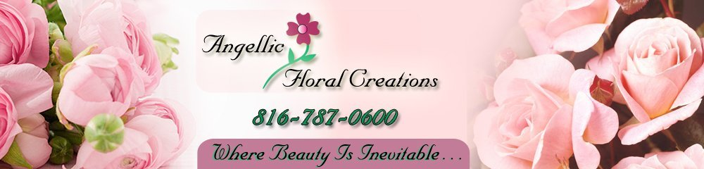 Flower Shop - Kansas City, MO - Angellic Floral Creations