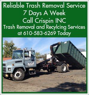 Trash Removal - Folcroft, PA - Crispin INC Trash Removal and Recycling Services