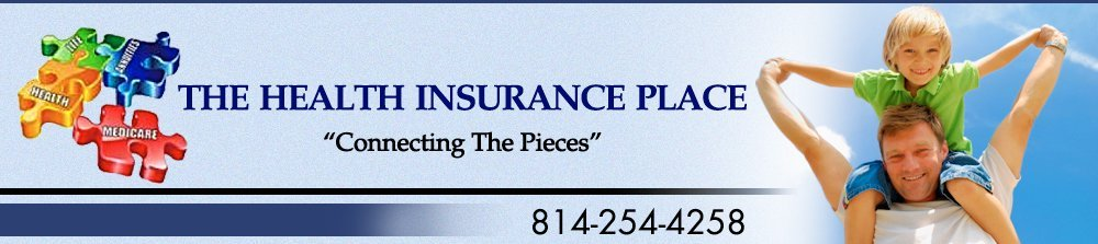 Insurance Agency - Johnstown, PA - The Health Insurance Place