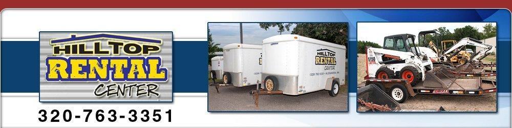 Equipment Rental - Alexandria, MN - Hilltop Rental Center