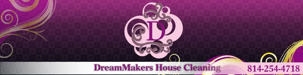 Residential Cleaning - Johnstown, PA - DreamMakers House Cleaning