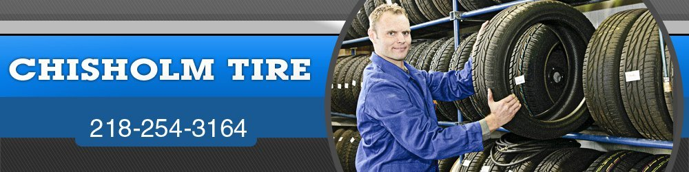 Tire Shop - Chisholm, MN - Chisholm Tire
