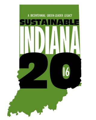 A Bicentennial Green Leader Legacy Sustainable Indiana 2016