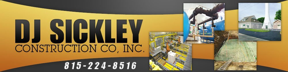 Construction Peru, IL - DJ Sickley Construction Co, Inc.