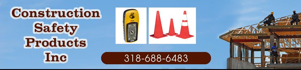 Construction - Shreveport, LA - Construction Safety Products Inc