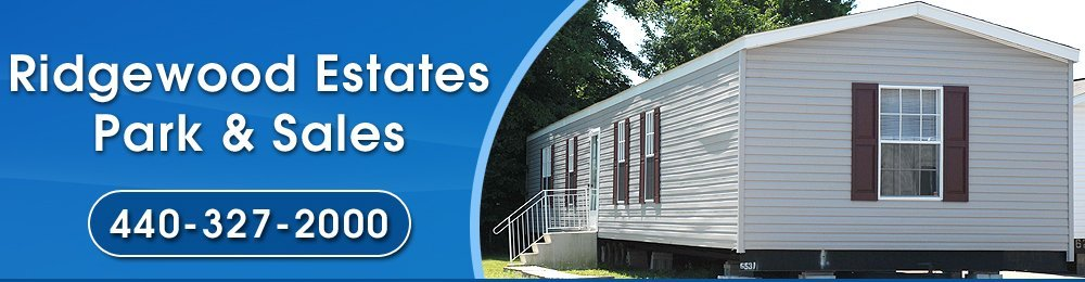 Manufactured Homes - North Ridgeville, OH - Ridgewood Estates Park & Sales