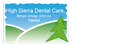 general dentistry | South Lake Tahoe, CA | High Sierra Dental Care, Mireya Ortega, Inc | 530-541-7040