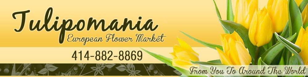 Flower Shop - Milwaukee, WI - Tulipomania European Flower Market