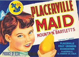 Placerville Maid